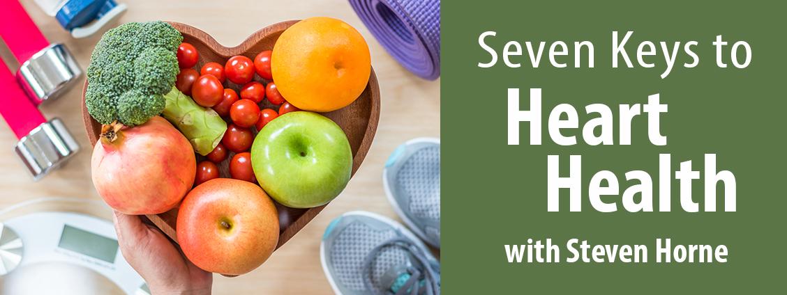 Seven Keys to Heart Health
